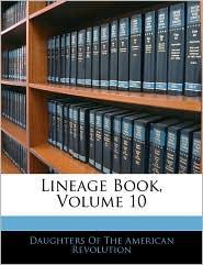Lineage Book, Volume 10