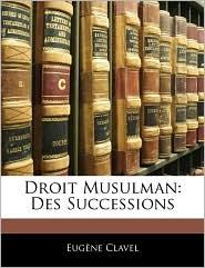 Droit Musulman: Des Successions