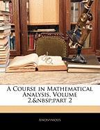 A Course in Mathematical Analysis, Volume 2, Part 2 - Anonymous