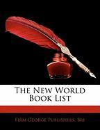 The New World Book List - George, Firm