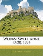 Works: Sweet Anne Page. 1884 - Collins, Mortimer