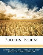 Bulletin, Issue 64 - Institution, Smithsonian