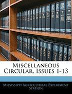 Miscellaneous Circular, Issues 1-13 - Station, Mississippi Agricultural Experi