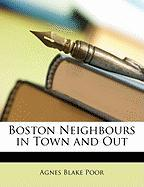 Boston Neighbours in Town and Out - Poor, Agnes Blake