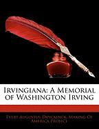 Irvingiana: A Memorial of Washington Irving - Duyckinck, Evert Augustus