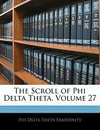 The Scroll of Phi Delta Theta, Volume 27 - Fraternity, Phi Delta Theta