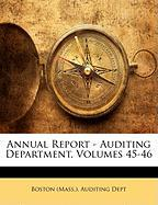 Annual Report - Auditing Department, Volumes 45-46