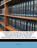 Historical Record of the 2nd (Now 80th), or: Royal Tryron Fusilier Regiment of Militia, from the Embodiment in 1793 to the Present Time - Core, John