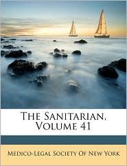 The Sanitarian, Volume 41