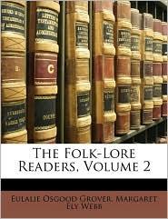 The Folk-Lore Readers, Volume 2