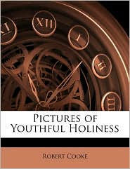 Pictures of Youthful Holiness