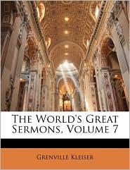 The World's Great Sermons, Volume 7