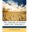 The Theory of Good and Evil, Volume 2