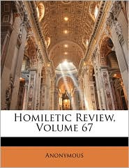 Homiletic Review, Volume 67
