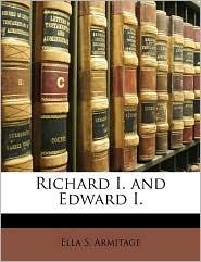 Richard I. and Edward I.