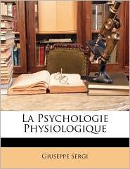 La Psychologie Physiologique