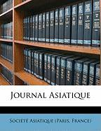 Journal Asiatique (Italian Edition)