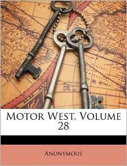 Motor West, Volume 28