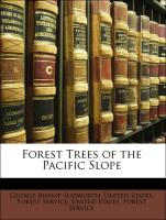 Forest Trees of the Pacific Slope - United States. Forest Service