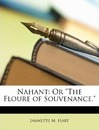 """Nahant: Or """"The Floure of Souvenance."""""""