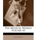 The Musical World, Volume 43