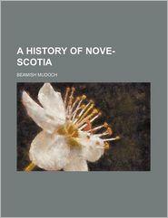 A History of Nove- Scotia