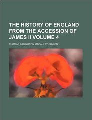History of England from the Accession of James II (Volume 4)