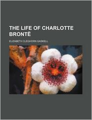 The Life of Charlotte Bront (Volume 2)