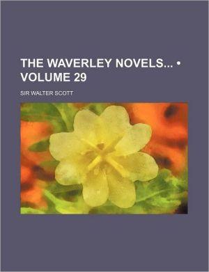 The Waverley Novels (Volume 29)