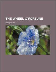 The Wheel O'Fortune