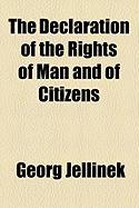 The Declaration of the Rights of Man and of Citizens
