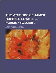 The Writings of James Russell Lowell (Volume 7)
