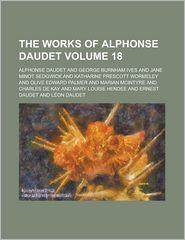 The Works of Alphonse Daudet (Volume 18)
