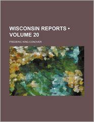 Wisconsin Reports (Volume 20)