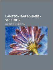 Laneton Parsonage (Volume 2)