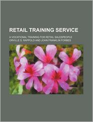 Retail Training Service; A Vocational Training for Retail Salespeople