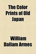 The Color Prints of Old Japan