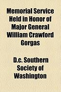 Memorial Service Held in Honor of Major General William Crawford Gorgas - Southern Society of Washington, D. C.