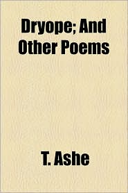 Dryope; And Other Poems
