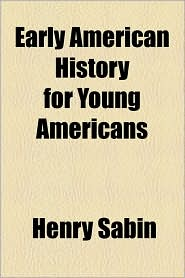 Early American History for Young Americans