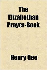 The Elizabethan Prayer-Book