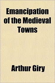 Emancipation of the Medieval Towns