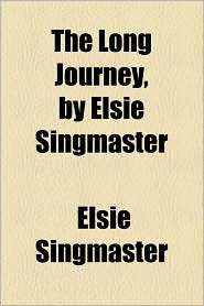 The Long Journey, by Elsie Singmaster