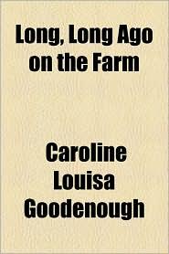 Long, Long Ago on the Farm