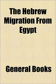 The Hebrew Migration from Egypt