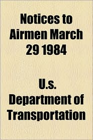 Notices to Airmen March 29 1984