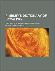 Pimbley's Dictionary of Heraldry