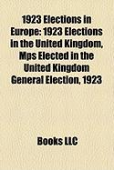1923 Elections in Europe: 1923 Elections in the United Kingdom, Mps Elected in the United Kingdom General Election, 1923