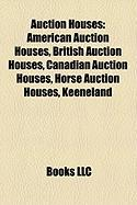 Auction Houses: American Auction Houses, British Auction Houses, Canadian Auction Houses, Horse Auction Houses, Keeneland