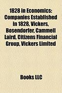 1828 in Economics: Companies Established in 1828, Vickers, Bsendorfer, Cammell Laird, Citizens Financial Group, Vickers Limited